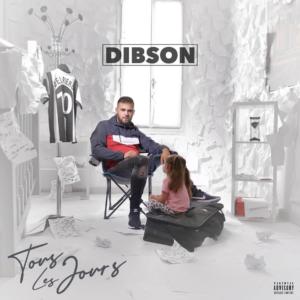 Dibson - Tous les jours